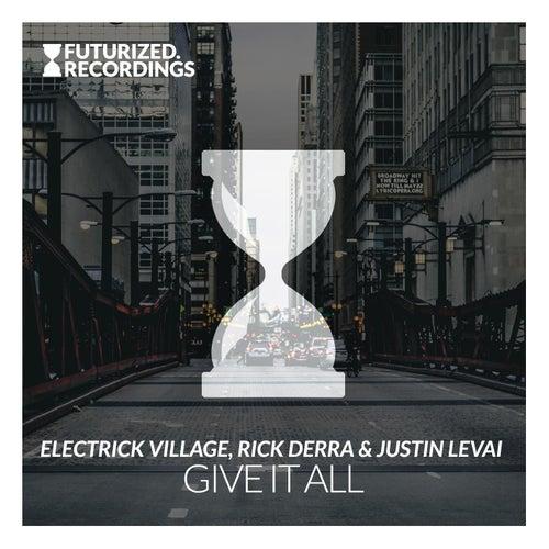 Give It All von Justin Levai