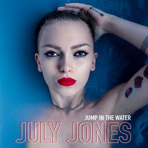 Jump in the Water by July Jones