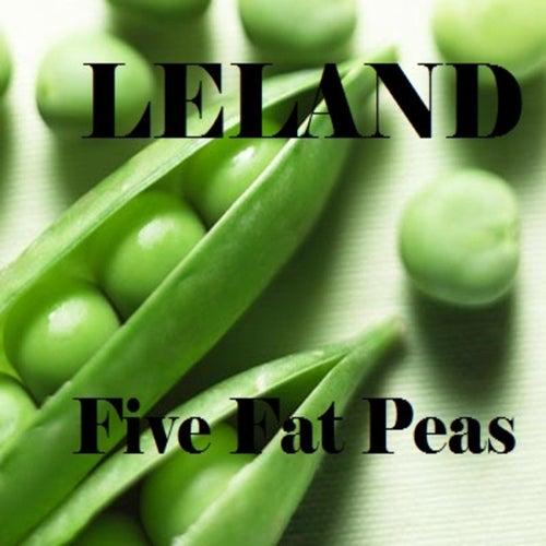 Five Fat Peas di Leland