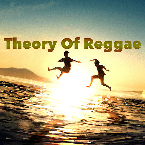 Theory Of Reggae von Various Artists