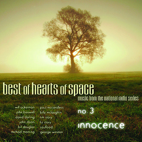 Best of Hearts of Space - No. 3 Innocence by Various Artists