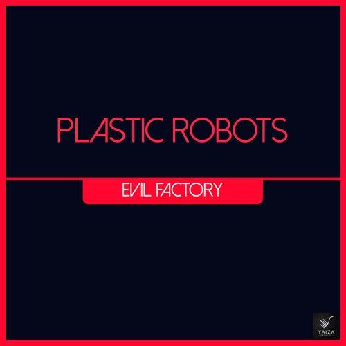 Evil Factory de Plastic Robots