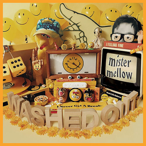 Mister Mellow van Washed Out