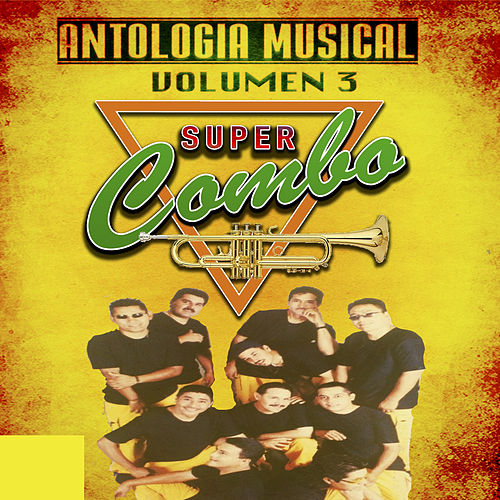 Antologia Musical, Volumen 3 by Supercombo
