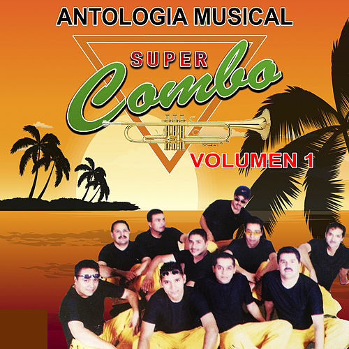 Antologia Musical, Volumen 1 by Supercombo