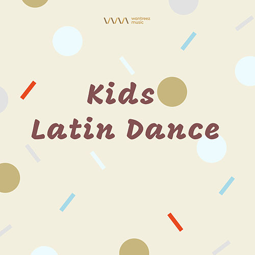Kids Latin Dance von Various Artists