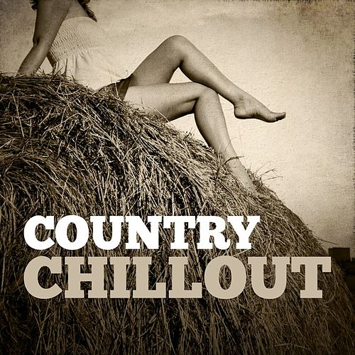 Country Chillout by Various Artists
