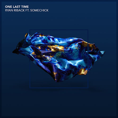 One Last Time by Ryan Riback