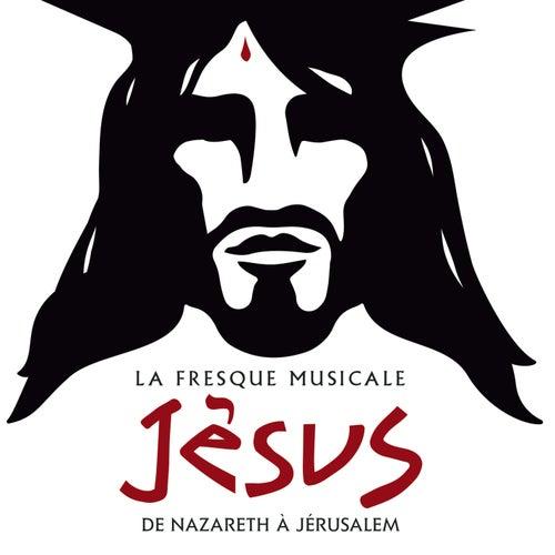 La fresque musicale Jésus, de Nazareth à Jérusalem von Jésus, de Nazareth à Jérusalem