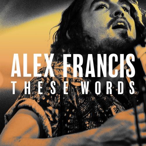 These Words EP von Alex Francis