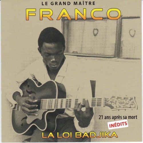 La loi Badjika (Inédits 21 an après sa mort) by Franco