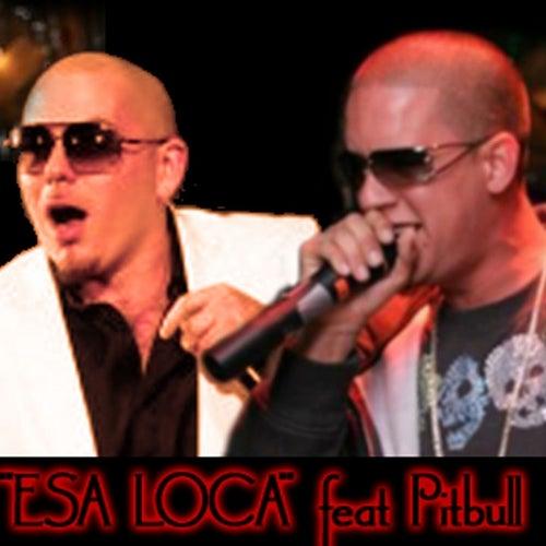 Esa Loca - Explicit von Yungen