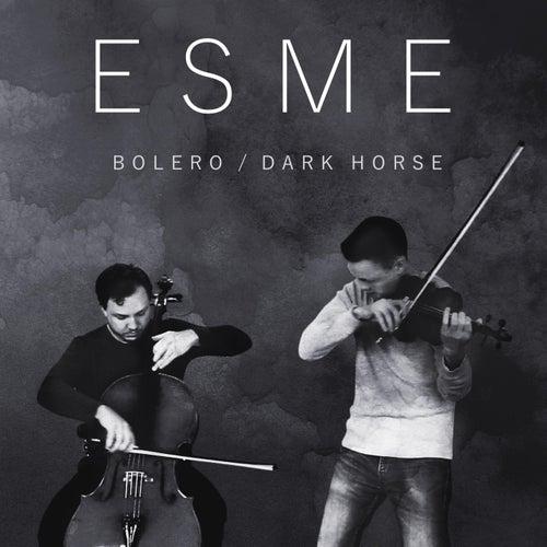 Bolero / Dark Horse de Esme