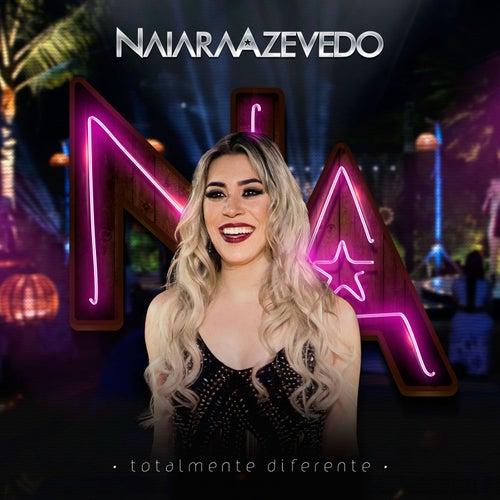 Totalmente Diferente von Naiara Azevedo