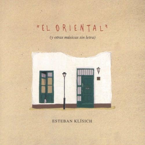 El Oriental by Esteban Klísich
