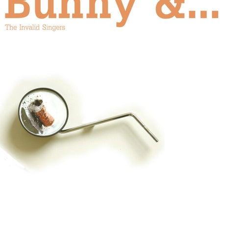 The Invalid Singers de Bunny