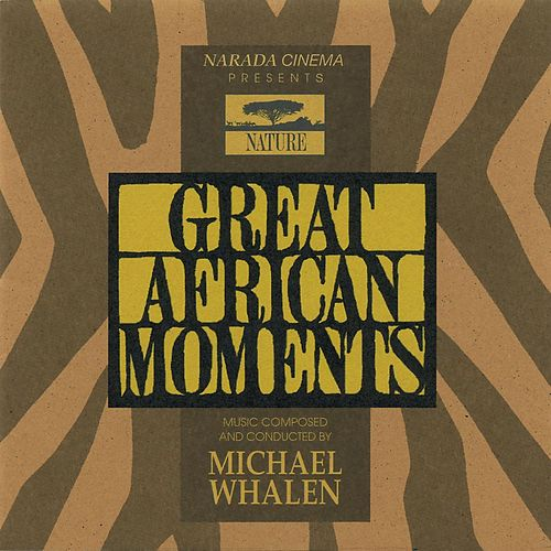 Great African Moments de Michael Whalen