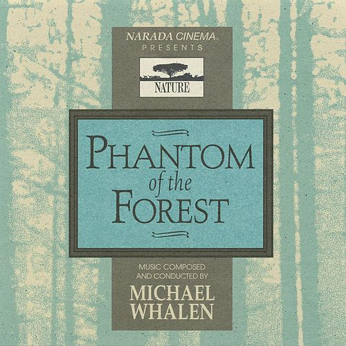 Phantom Of The Forest de Michael Whalen