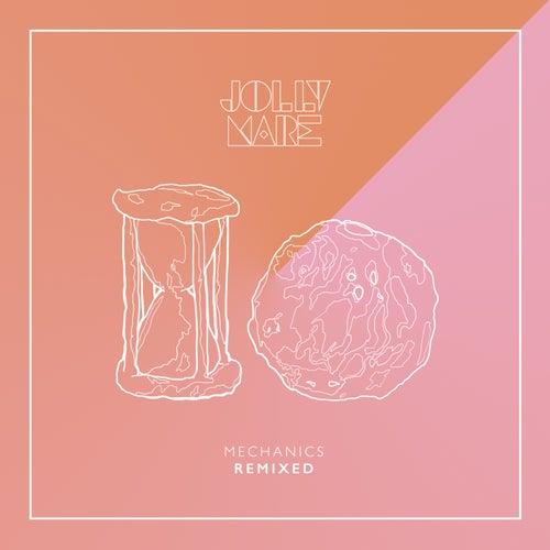Mechanics (Remixes) di Jolly Mare