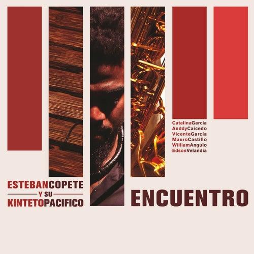 Encuentro de Esteban Copete y Su Kinteto Pacífico