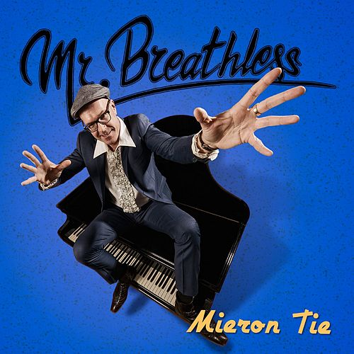 Mieron tie von Mr. Breathless
