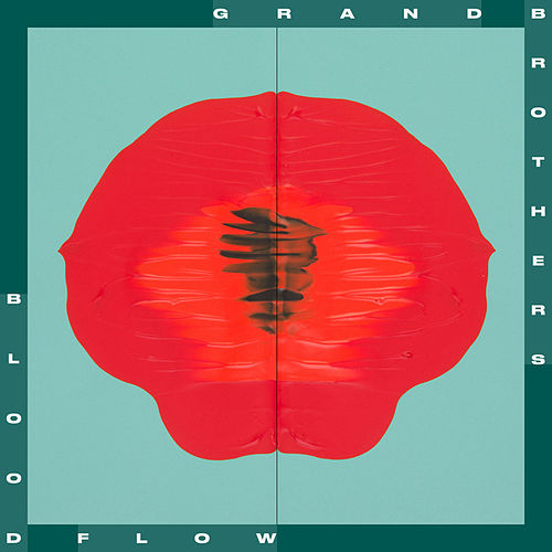 Bloodflow by Grandbrothers