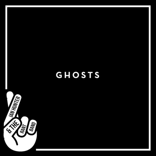 Ghosts von Ian Hunter