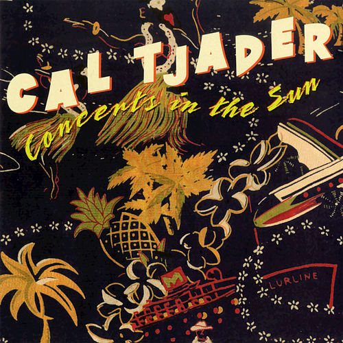 Concerts In The Sun de Cal Tjader