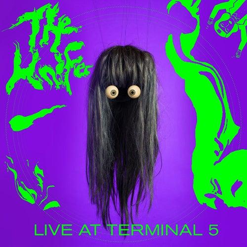 Live at Terminal 5 de The Knife