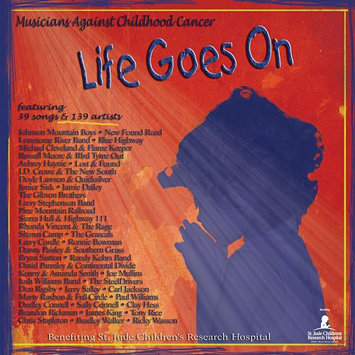 Musicians Against Childhood Cancer: Life Goes On von Various Artists