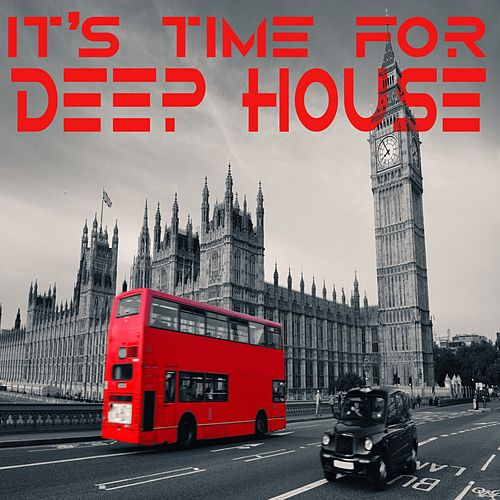 It's Time For Deep House by Various Artists