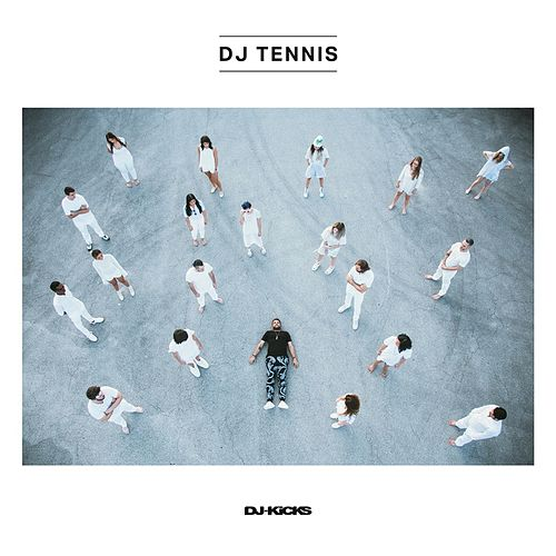 DJ-Kicks (DJ Tennis) (Mixed Tracks) by Various Artists