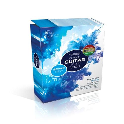 Gimme Guitar Riddim by Benni