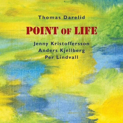 Point of Life von Thomas Darelid