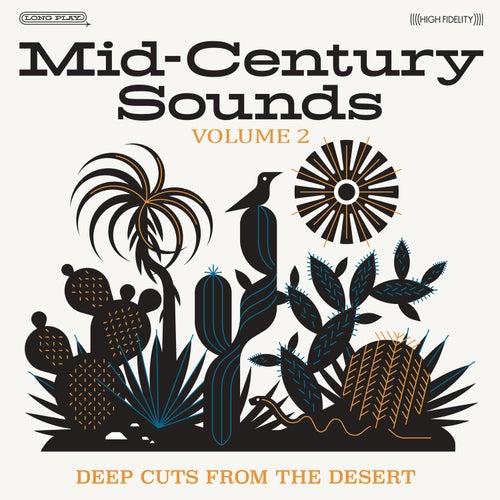 Mid-Century Sounds: Deep Cuts from the Desert, Vol. 2 de Various Artists
