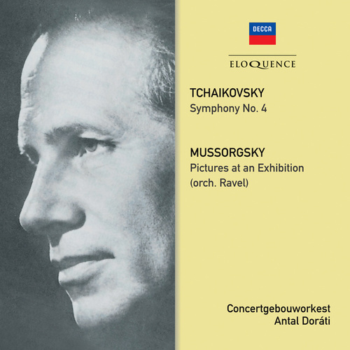 Tchaikovsky: Symphony No. 4 / Mussorgsky: Pictures At An Exhibition by Antal Doráti