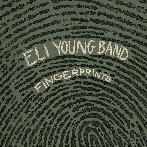 Fingerprints by Eli Young Band