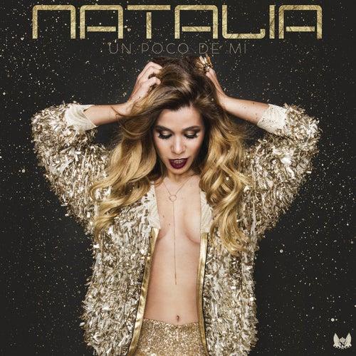 Un Poco De Mi by Natalia