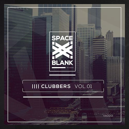 Clubbers, Vol. 1 by Various Artists
