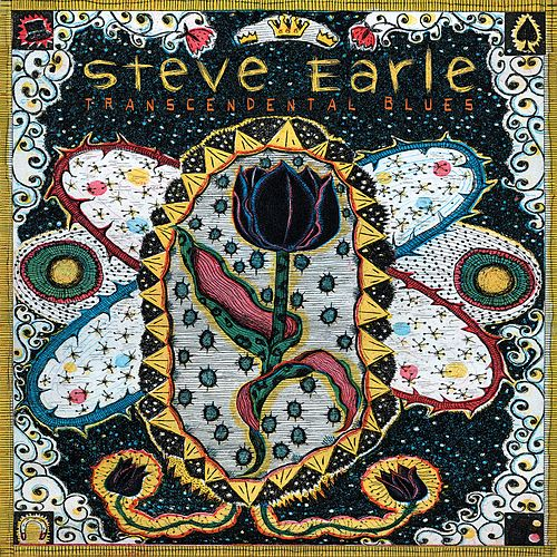 Transcendental Blues by Steve Earle