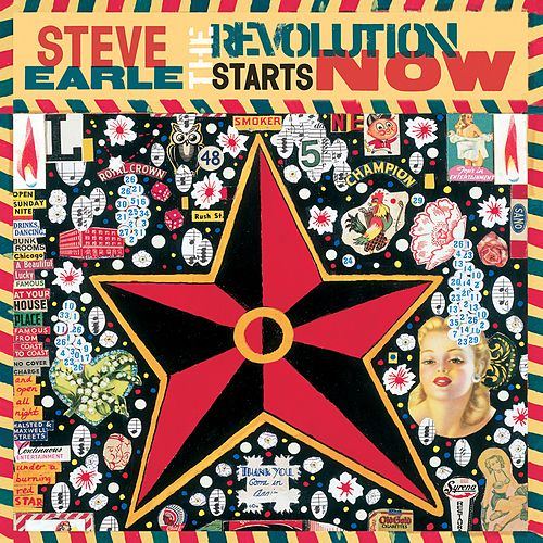 The Revolution Starts Now by Steve Earle