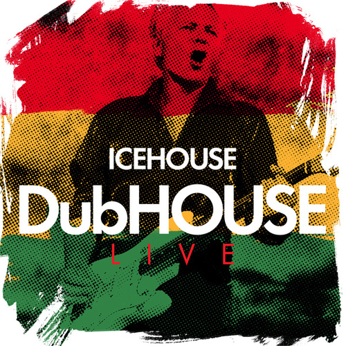 DubHOUSE Live de Icehouse