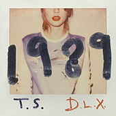 1989 (Deluxe Edition) by Taylor Swift