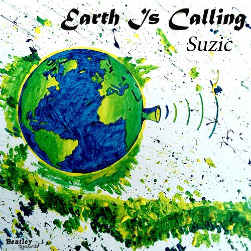 Earth Is Calling by Suzic