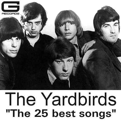 The 25 Best Songs de The Yardbirds