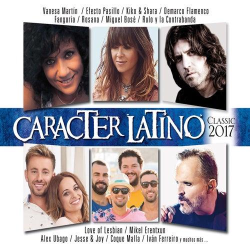 Carácter Latino Classic 2017 de Various Artists