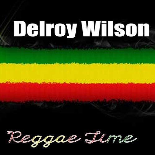 Reggae Time by Delroy Wilson