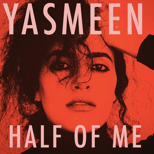 Half of Me von Yasmeen (R&B)