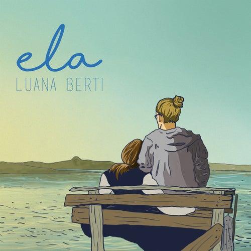 Ela de Luana Berti