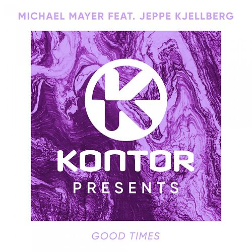 Good Times von Michael Mayer
